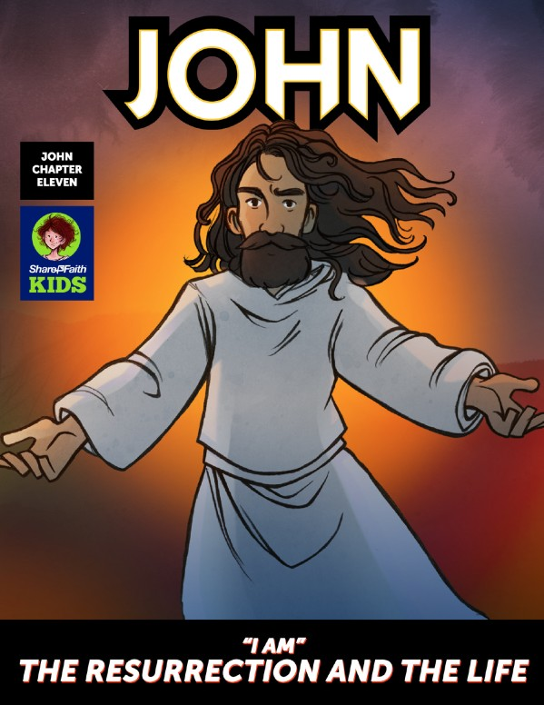 "John 11 ""I Am"" The Resurrection and the Life"