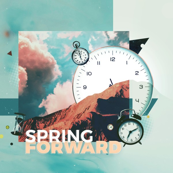 Spring Forward Daylight Savings Social Media Graphic