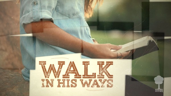 Walk In His Ways Kids Worship Video for Kids