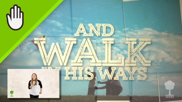 Walk In His Ways Kids Worship Video for Kids Hand Motions