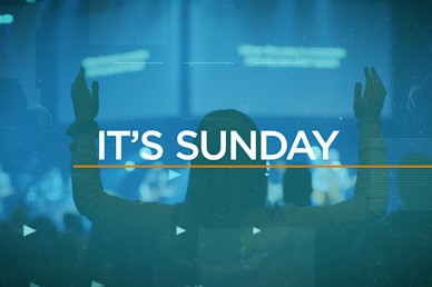 It's Sunday Sermon Video