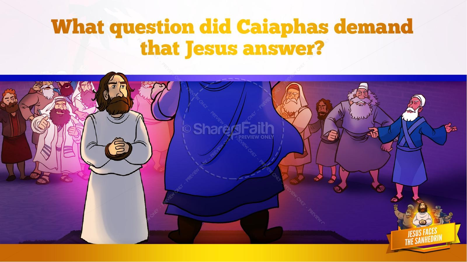 Matthew 26 Jesus Before the Sanhedrin Kids Bible Story | slide 23