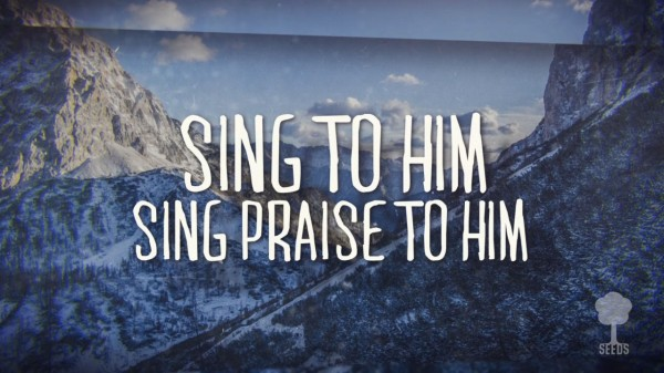 Sing Praise To Him Kids Worship Video for Kids