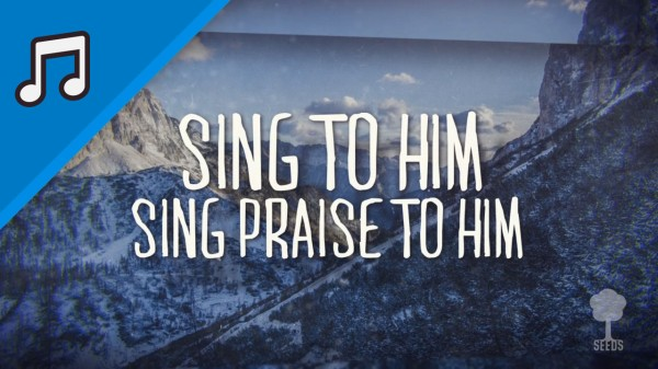 Sing Praise To Him Kids Worship Video for Kids Instrumental