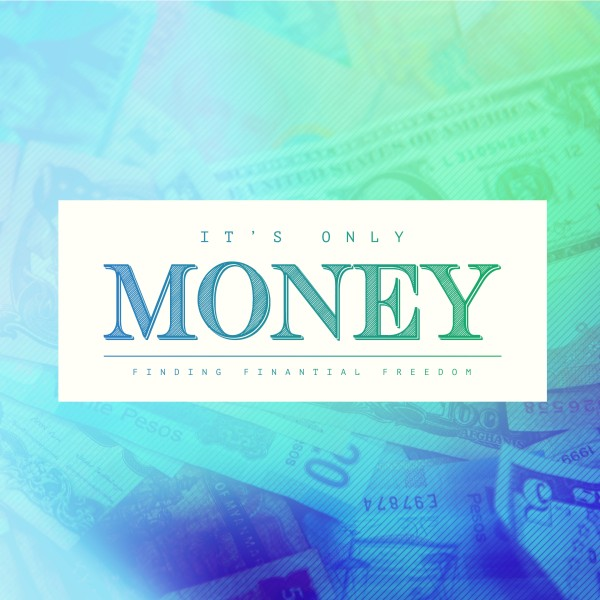 It's Only Money Social Media Graphic