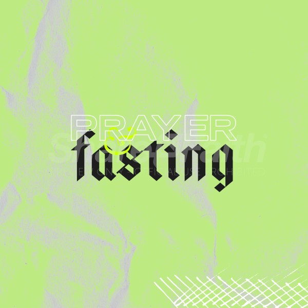 Prayer and Fasting Social Media Graphic