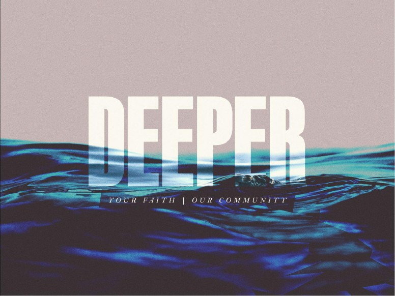 Deeper Church PowerPoint