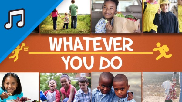 Whatever You Do Kids Worship Video for Kids Instrumental