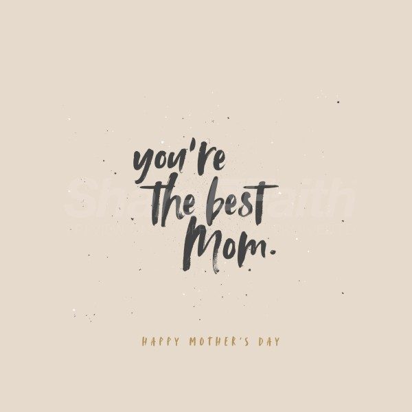 You're The Best Mother's Day Social Media Graphic