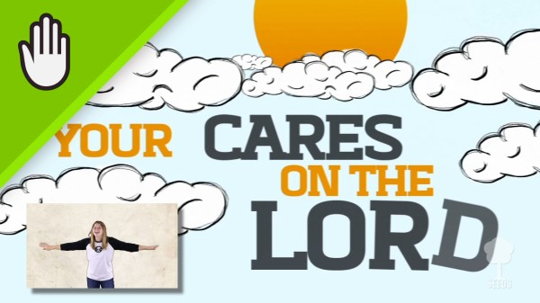 Cast Your Cares Kids Worship Video for Kids Hand Motions