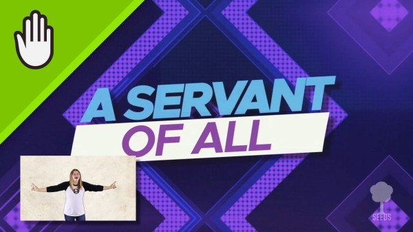 Servant Of All Kids Worship Video for Kids Hand Motions