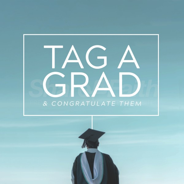 Tag A Grad Social Media Graphic