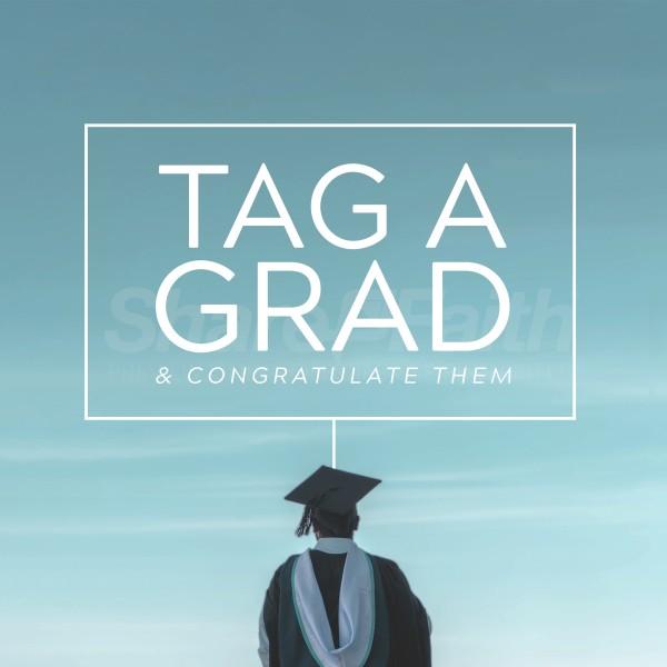 Tag A Grad Social Media Graphic