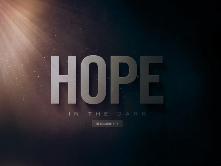 Hope In The Dark Church PowerPoint