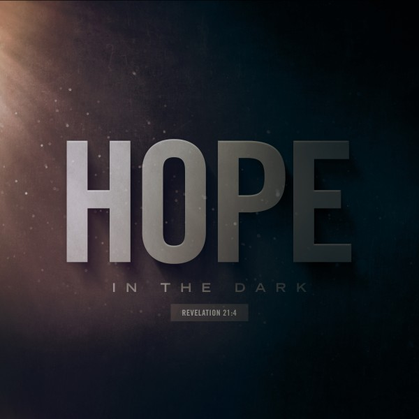 Hope In The Dark Social Media Graphic
