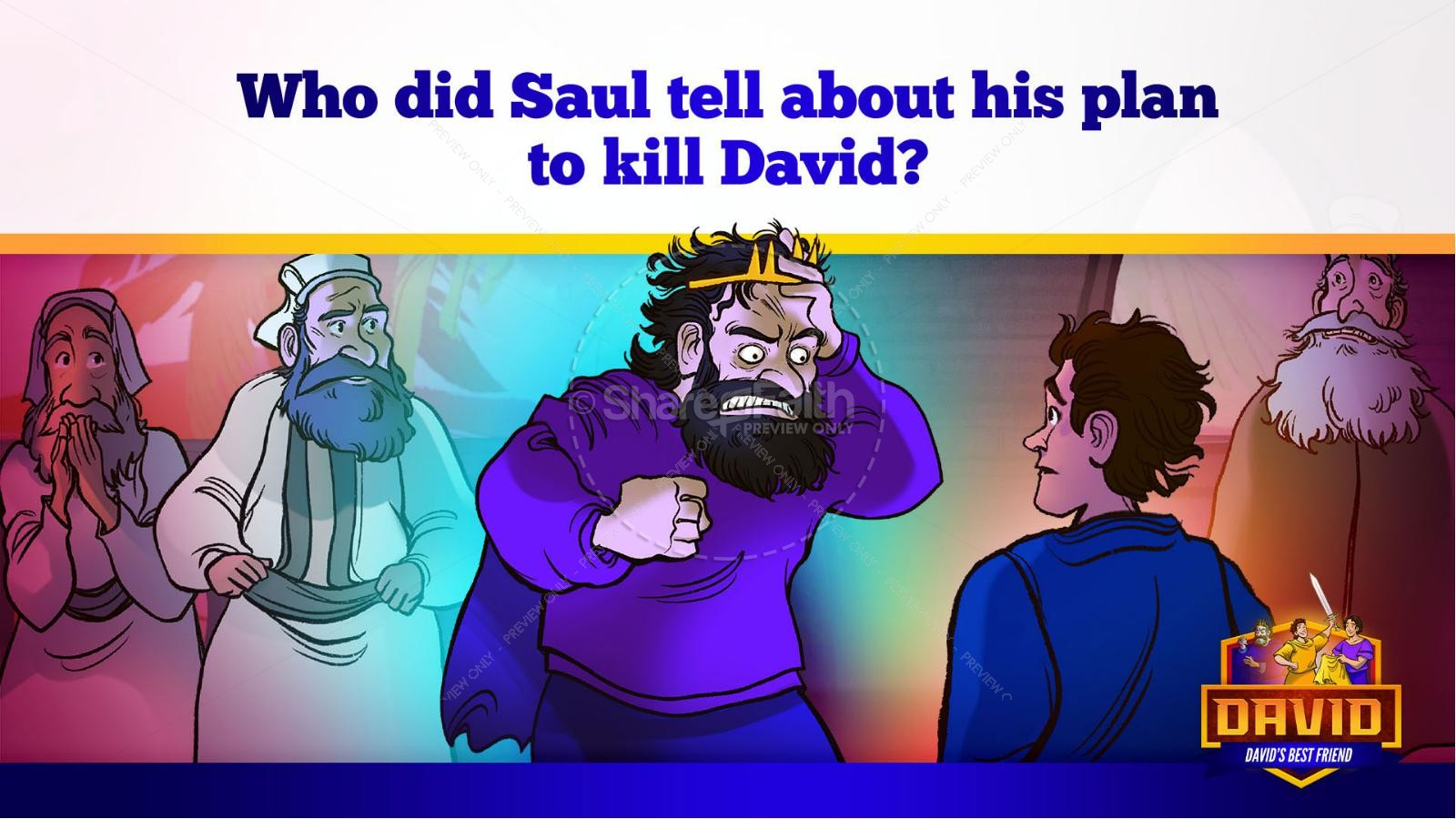 1 Samuel 18 19 David, Saul, & Jonathan Kids Bible Story | slide 34