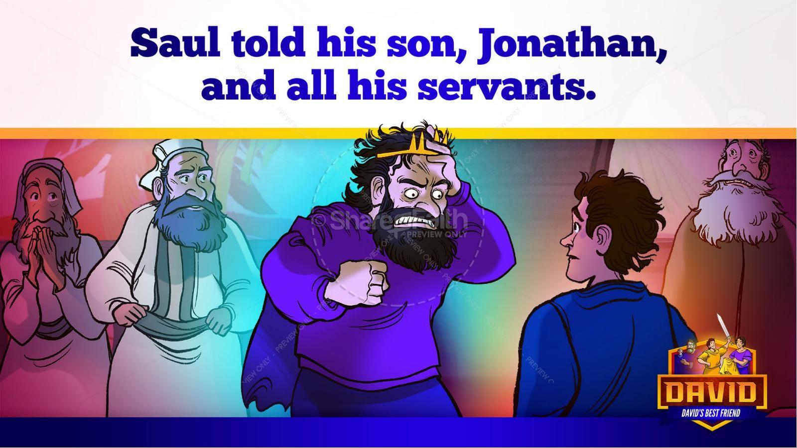 1 Samuel 18 19 David, Saul, & Jonathan Kids Bible Story | slide 35