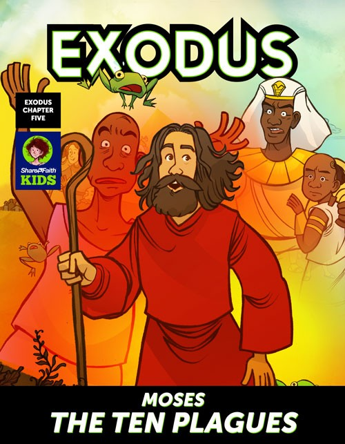 Exodus 5 Moses The Ten Plagues Digital Comic