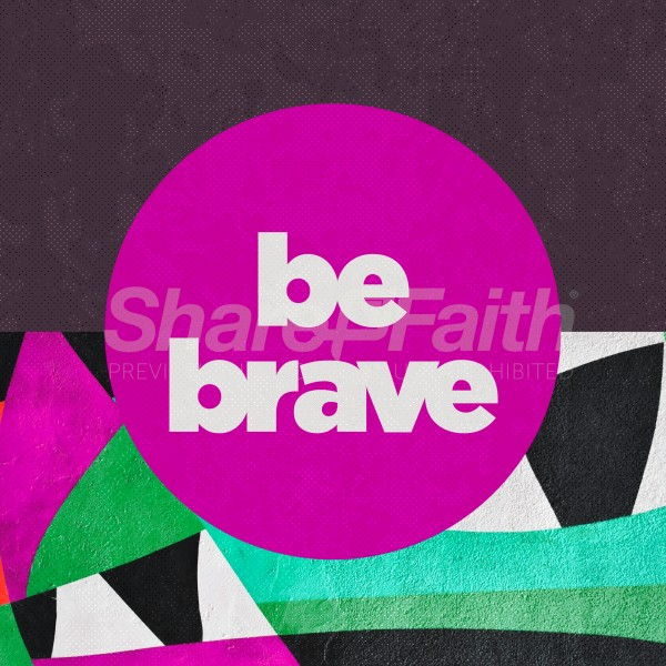 Be Brave Abstract Social Media Graphic