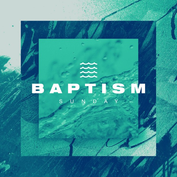Baptism Sunday Green Social Media Graphic