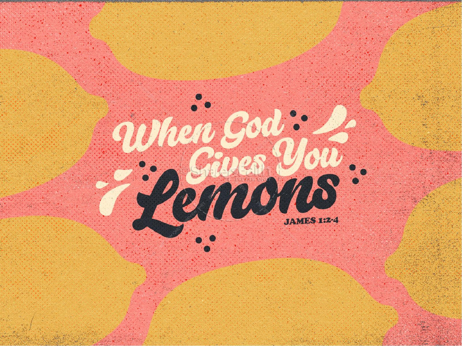 When God Gives You Lemons Church PowerPoint