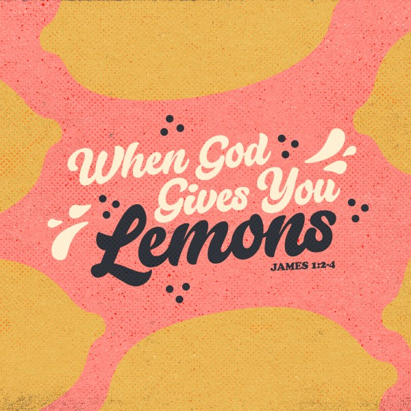 When God Gives You Lemons Social Media Graphic