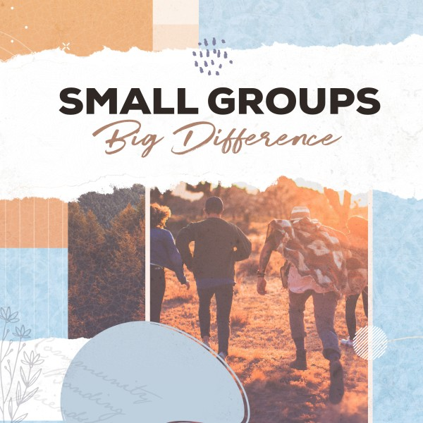 Small Groups Big Difference Social Media Graphic
