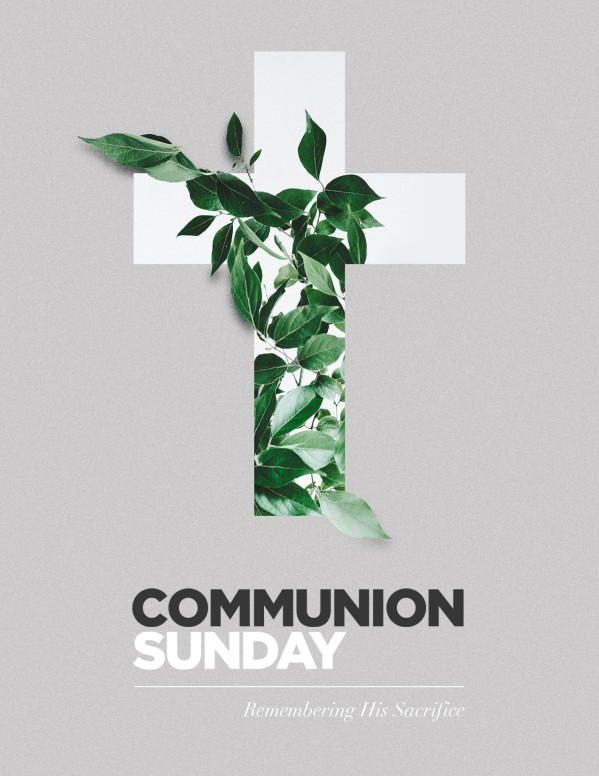 Communion Sunday Cross Church Flyer