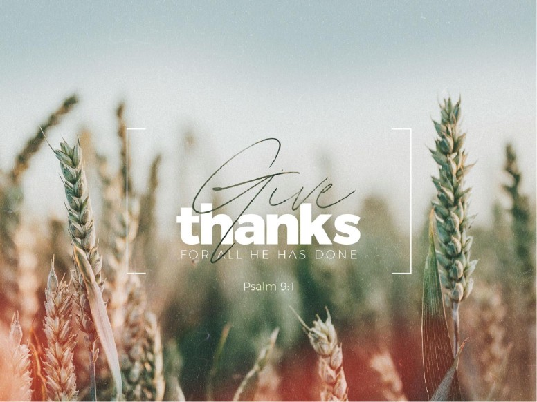 Give Thanks Field Church PowerPoint