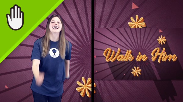 Walk In Him Kids Worship Video Hand Motions Split Screen