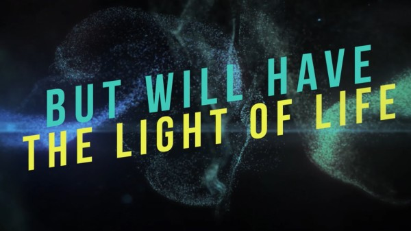 The Light of Life Worship Video