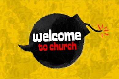Power Of Words Welcome Church Video