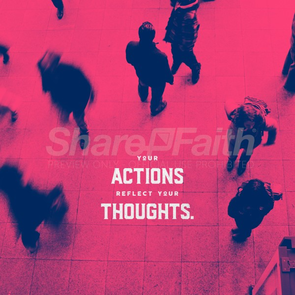 Actions And Thoughts Social Media Graphic