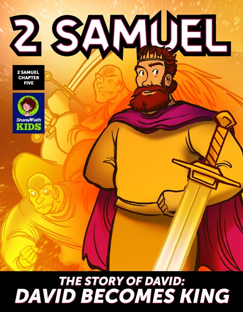 2 Samuel 5 David Becomes King Digital Comic