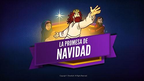 Video bíblico para niños La promesa de la Navidad