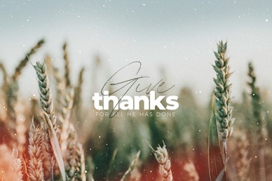 Give Thanks Title Church Video