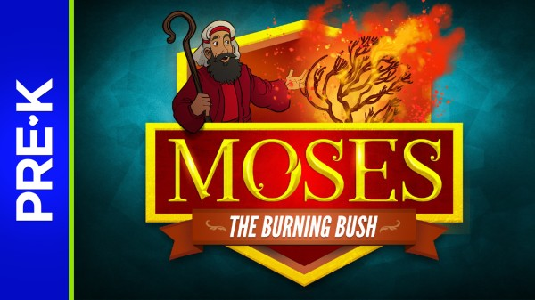 Exodus 3 The Burning Bush Preschool Bible Video