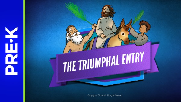 Luke 19 Triumphal Entry Preschool Bible Video
