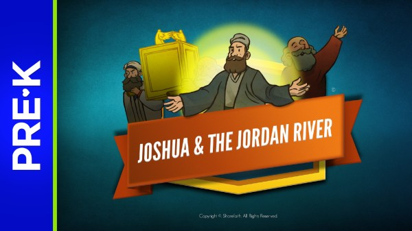 Joshua 3 Crossing the Jordan Preschool Bible Video