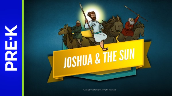 Joshua 10 Joshua and the Sun Preschool Bible Video