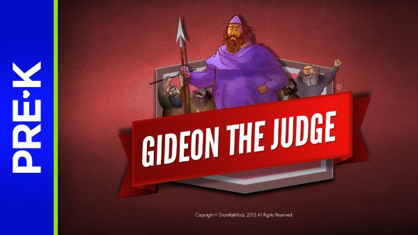 Judges 6 Gideon and the 300 Preschool Bible Video