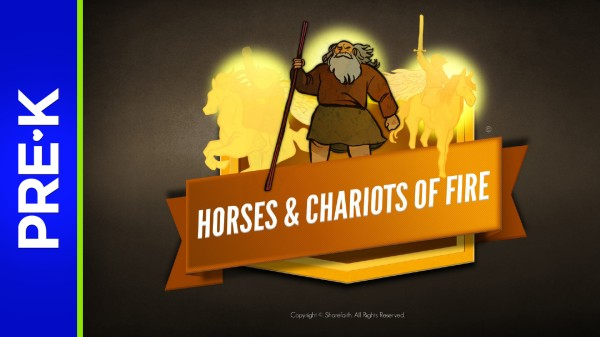 2 Kings 6 Horses and Chariots of Fire Preschool Bible Video