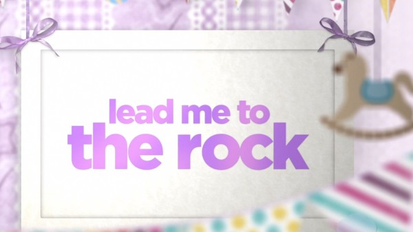 Lead Me To The Rock Preschool Worship Video