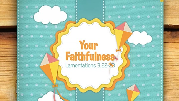 Your Faithfulness Preschool Worship Video