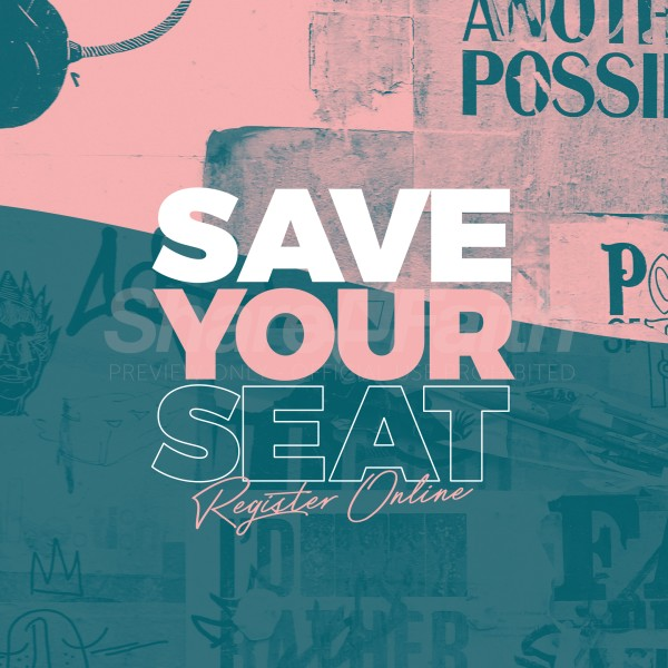 Save Your Seat Social Media Graphic