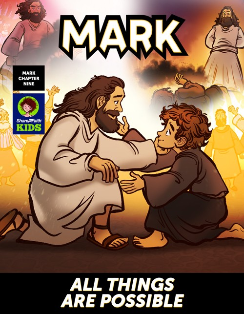 Mark 9 All Things Are Possible Digital Comic