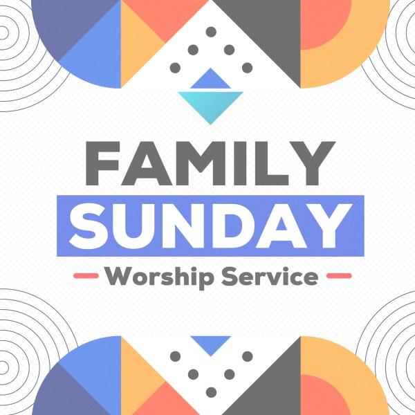 Family Sunday Worship Social Media Graphic