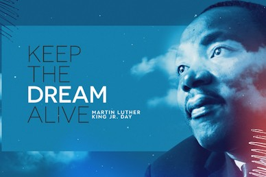 MLK Day 2021 Keep The Dream Alive Title Video