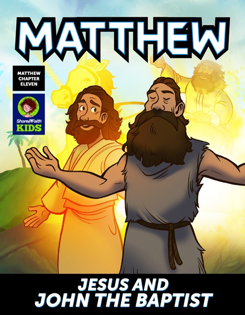 Matthew 11 Jesus and John the Baptist Digital Comic
