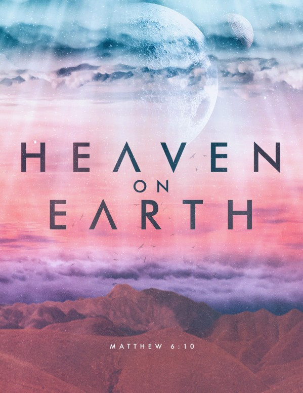 Heaven On Earth Church Flyer